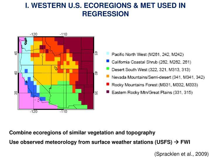 I. WESTERN U.S. ECOREGIONS & MET USED IN REGRESSION
