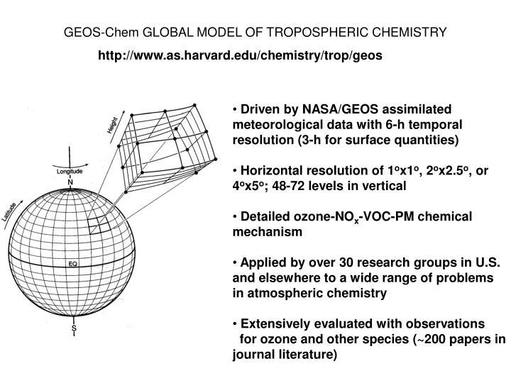 GEOS-Chem GLOBAL MODEL OF TROPOSPHERIC CHEMISTRY