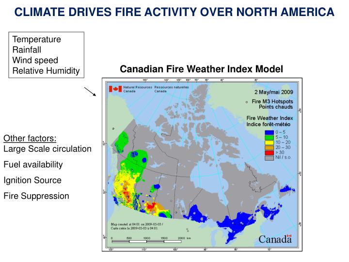 CLIMATE DRIVES FIRE ACTIVITY OVER NORTH AMERICA