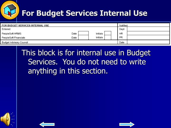 For Budget Services Internal Use
