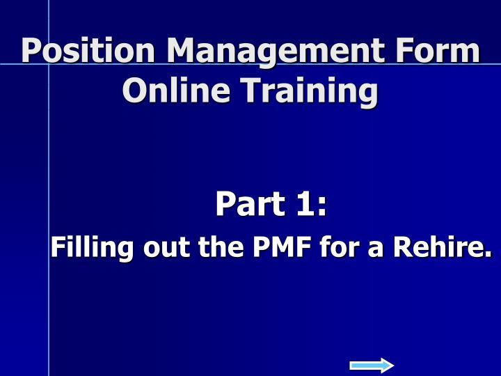position management form online training