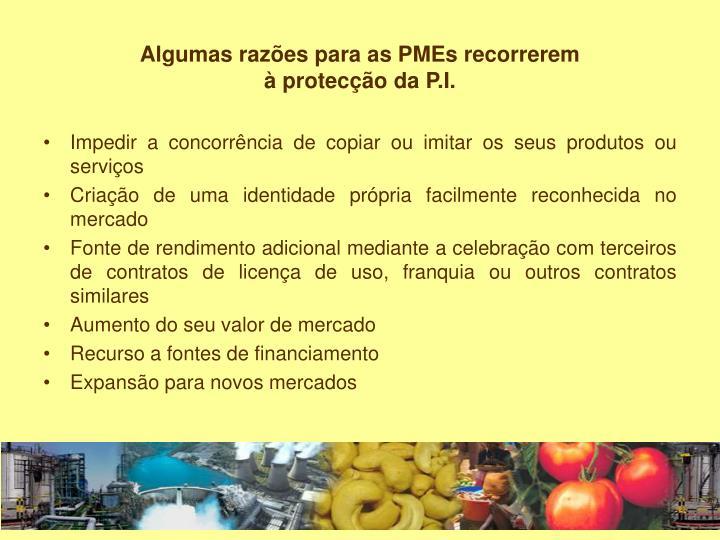 Algumas razões para as PMEs recorrerem