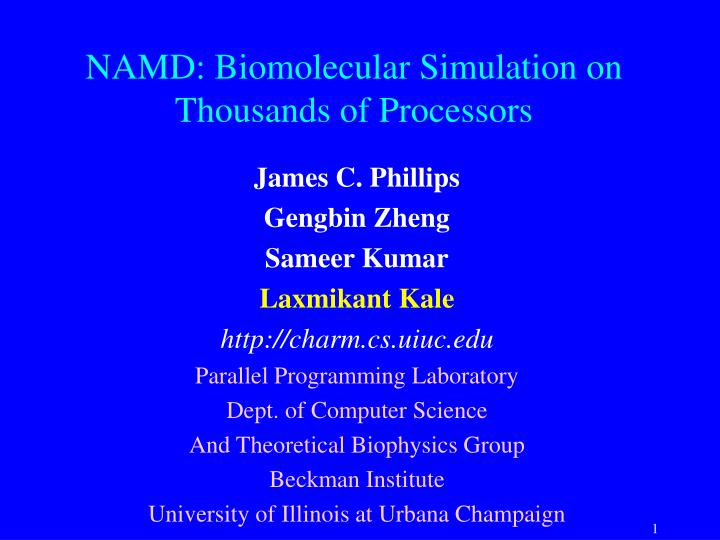 namd biomolecular simulation on thousands of processors
