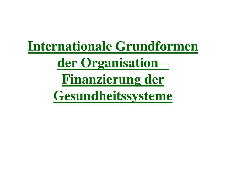 Internationale Grundformen der Organisation –