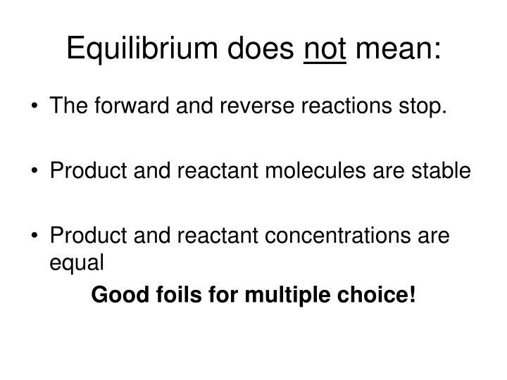 Equilibrium does
