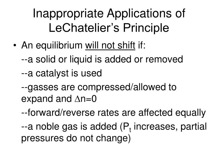 Inappropriate Applications of LeChatelier's Principle