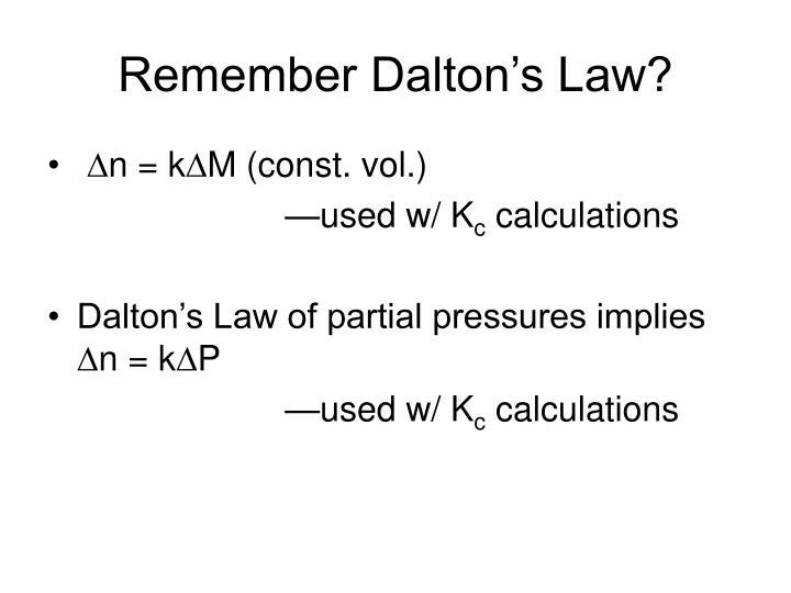 Remember Dalton's Law?