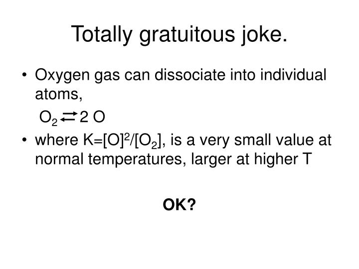 Totally gratuitous joke.