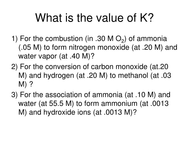 What is the value of K?