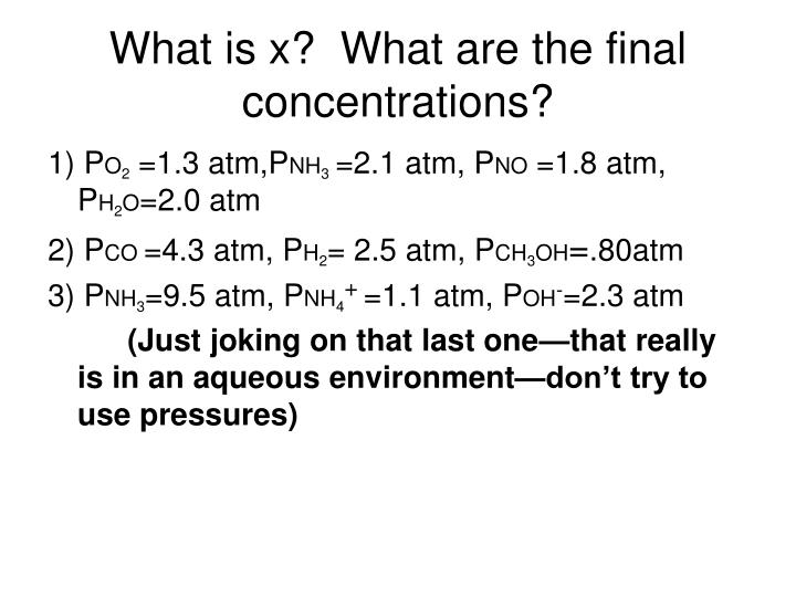 What is x?  What are the final concentrations?