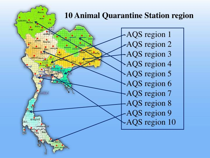10 Animal Quarantine Station region