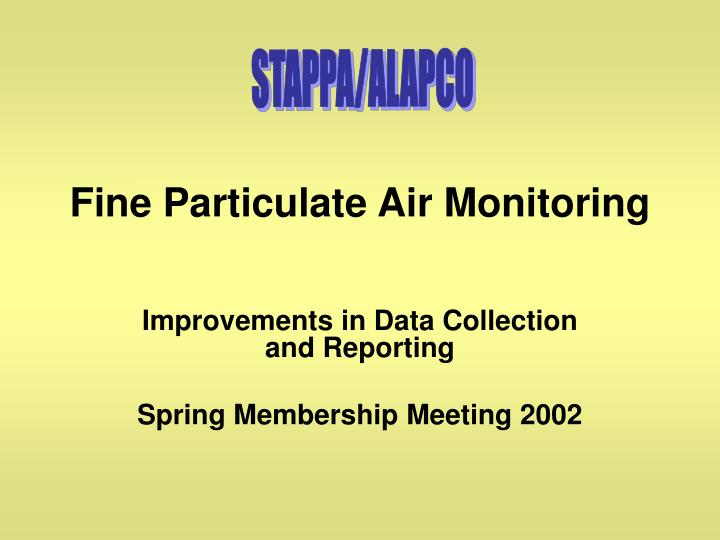 Fine particulate air monitoring