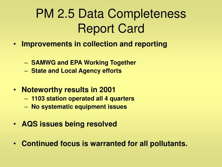 Pm 2 5 data completeness report card