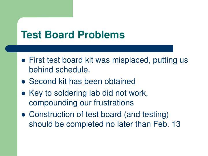 Test Board Problems