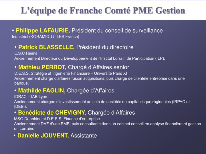 L'équipe de Franche Comté PME Gestion