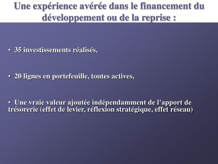 Une expérience avérée dans le financement du développement ou de la reprise :