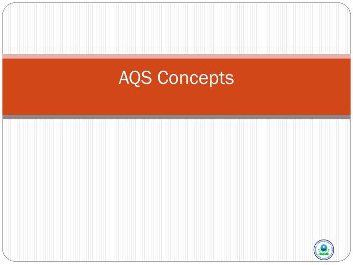 aqs concepts