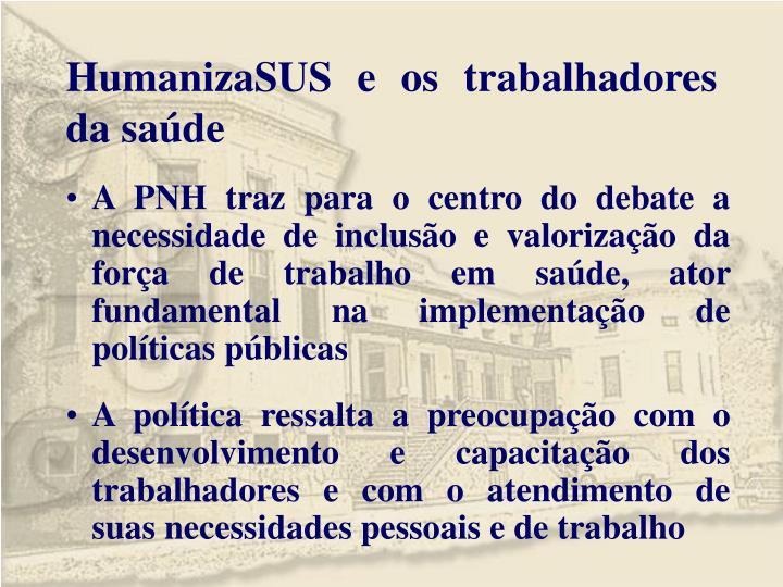 HumanizaSUS e os trabalhadores da saúde