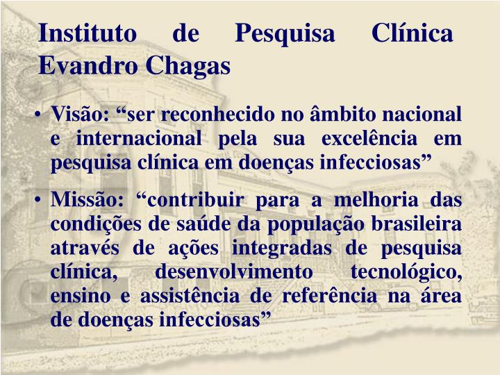 Instituto de Pesquisa Clínica Evandro Chagas
