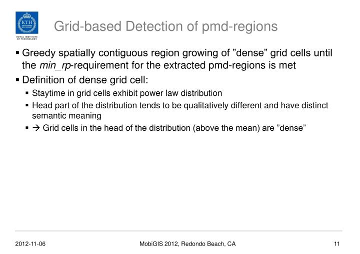 Grid-based Detection of pmd-regions