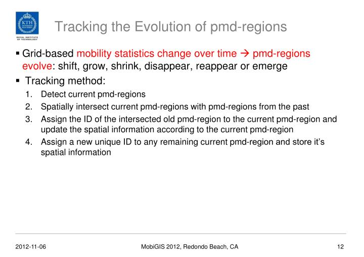 Tracking the Evolution of pmd-regions