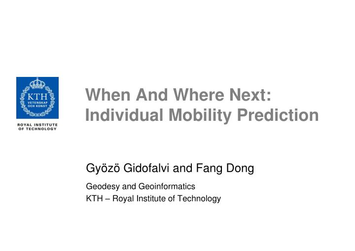 When and where next individual mobility prediction