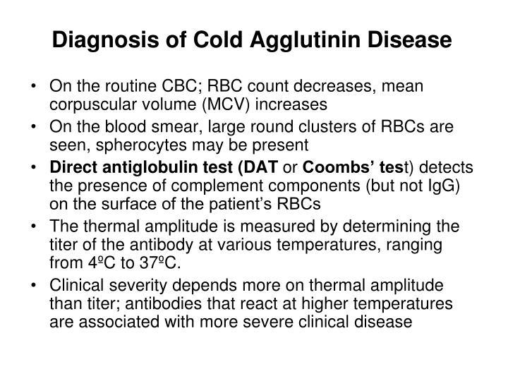 Diagnosis of Cold Agglutinin Disease