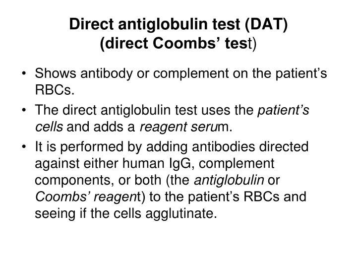 Direct antiglobulin test (DAT)