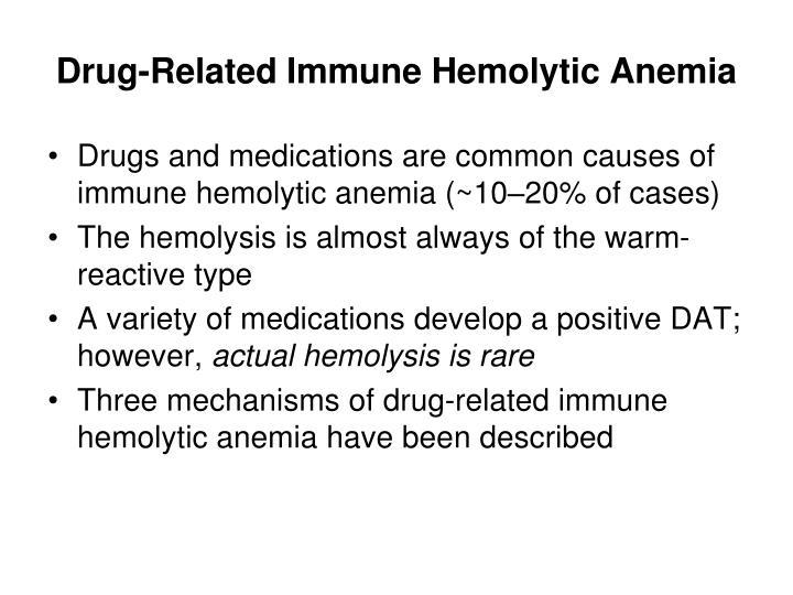 Drug-Related Immune Hemolytic Anemia