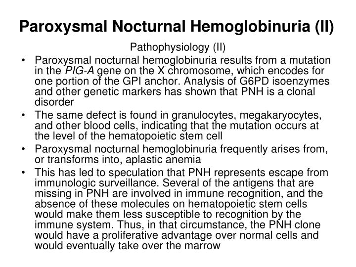 Paroxysmal Nocturnal Hemoglobinuria (II)