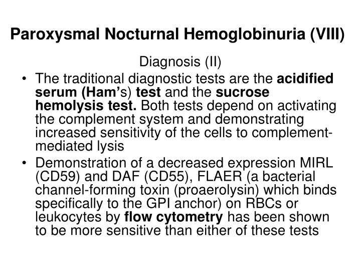 Paroxysmal Nocturnal Hemoglobinuria (VIII)