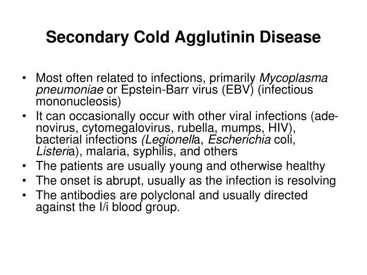 Secondary Cold Agglutinin Disease