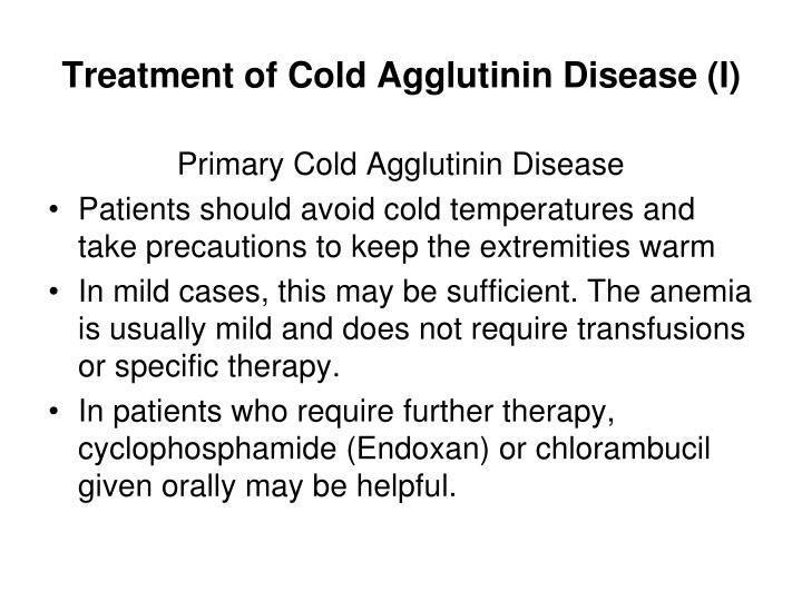 Treatment of Cold Agglutinin Disease (I)