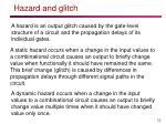 hazard and glitch