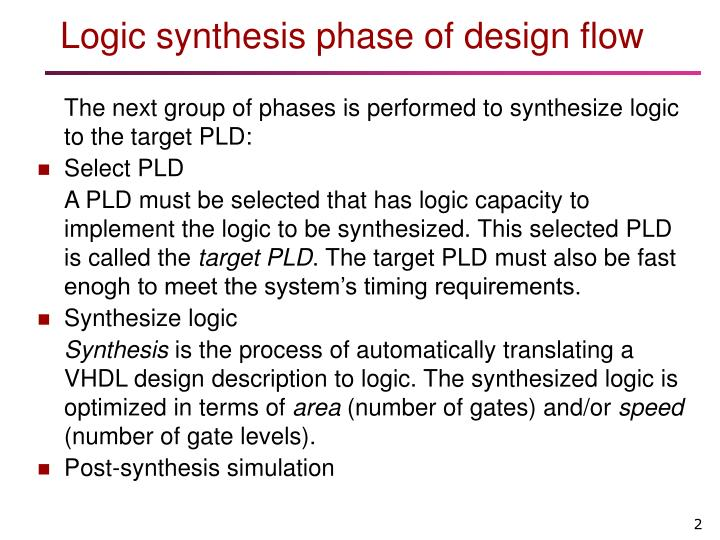 Logic synthesis phase of design flow