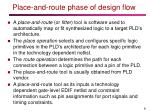 place and route phase of design flow