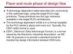 place and route phase of design flow1