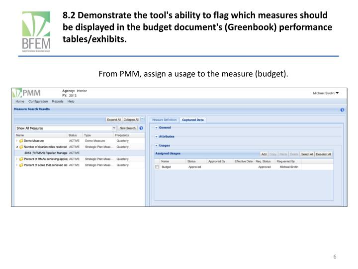 8.2 Demonstrate the tool's ability to flag which measures should be displayed in the budget document's (