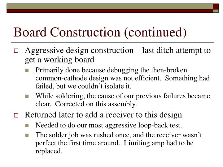 Board Construction (continued)