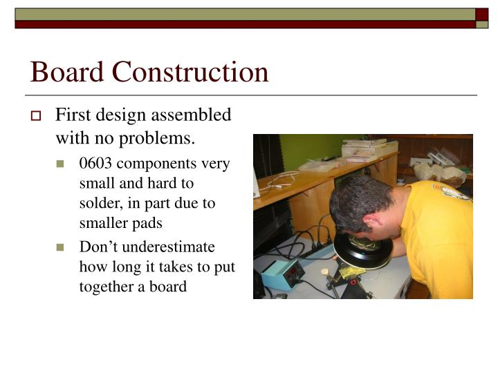 Board Construction