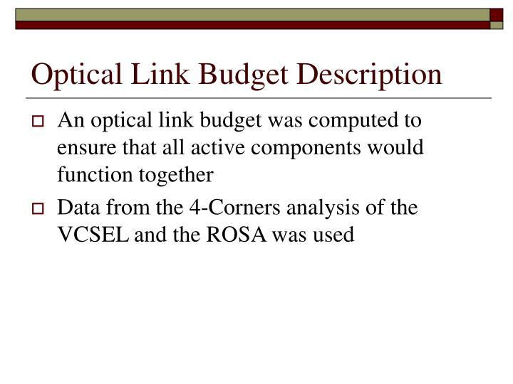 Optical Link Budget Description
