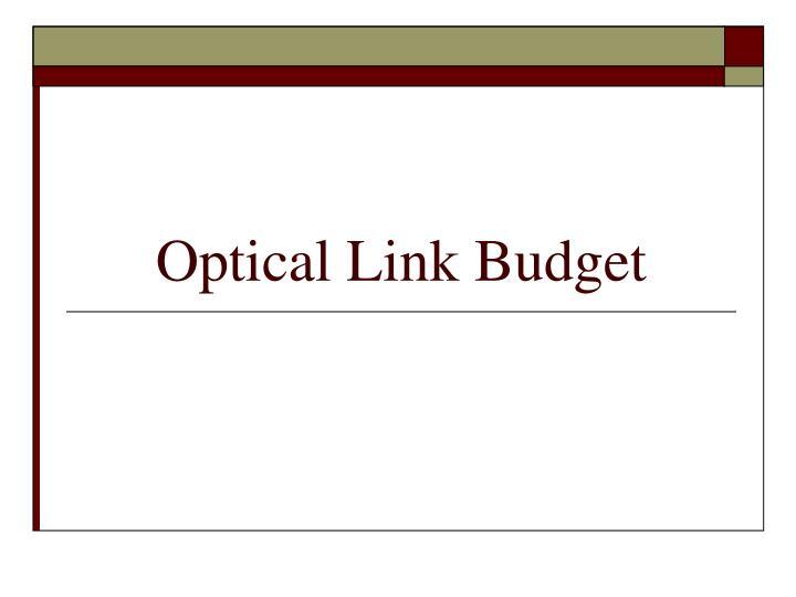Optical Link Budget