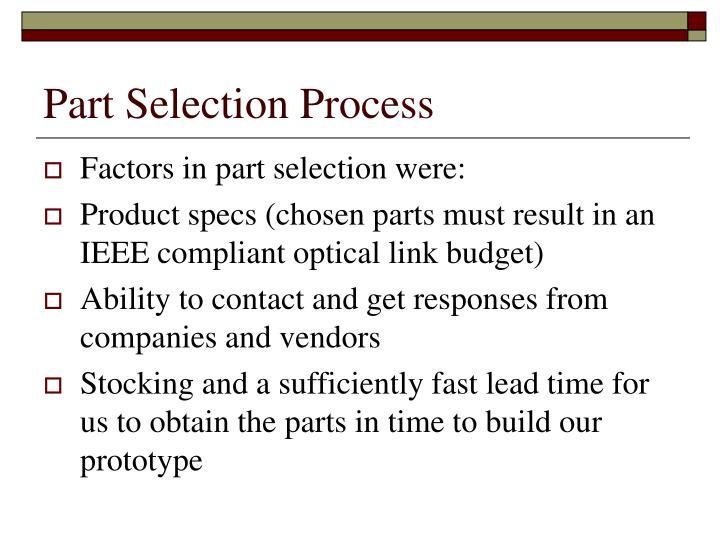Part Selection Process