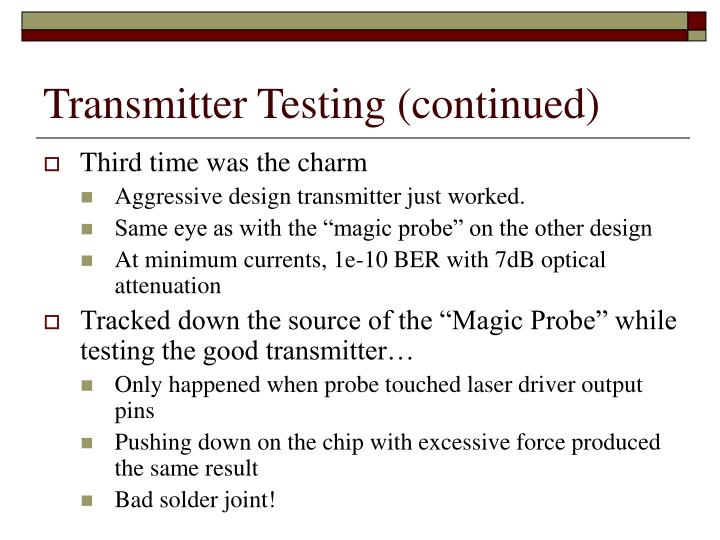 Transmitter Testing (continued)