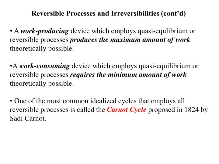 Reversible Processes and Irreversibilities (cont'd)