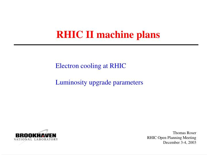 Rhic ii machine plans