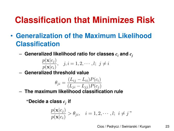 Classification that Minimizes Risk
