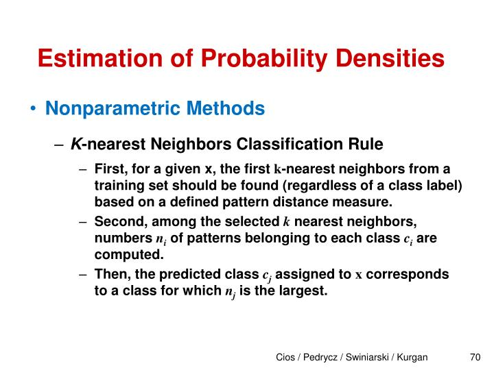 Estimation of Probability Densities