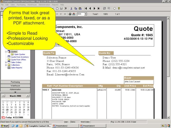 Forms that look great printed, faxed, or as a PDF attachment.