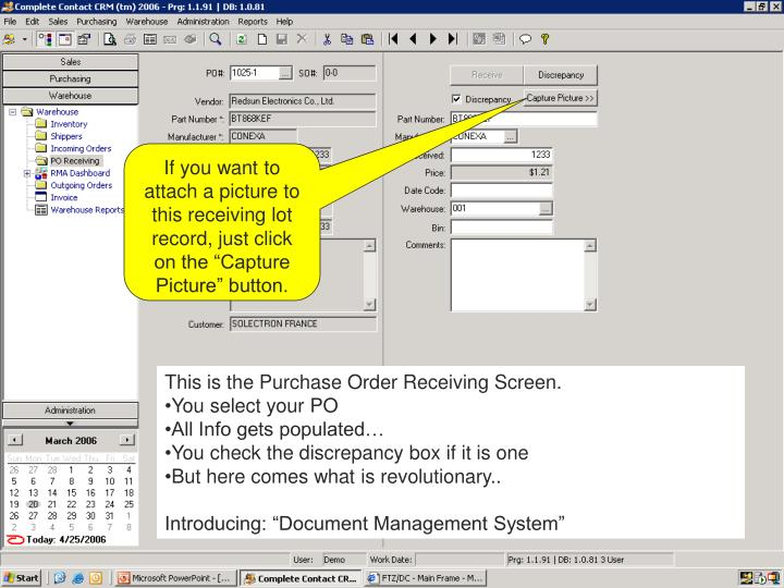 "If you want to attach a picture to this receiving lot record, just click on the ""Capture Picture"" button."